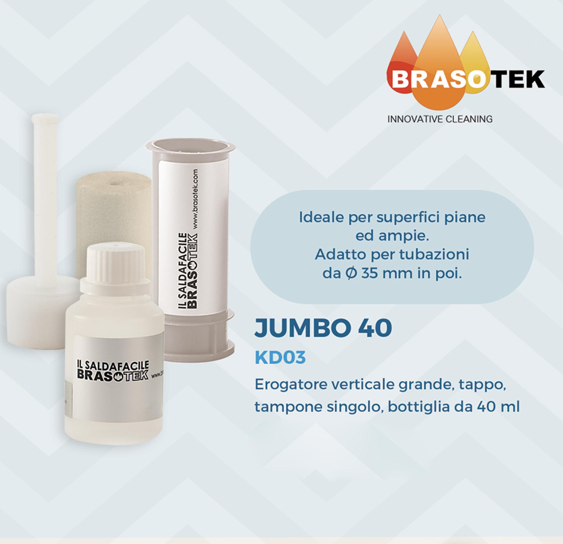 Brasotek - Kit Jumbo 40 codice KD03 - Composto da 1 flacone da 40 ml, erogatore verticale grande, tampone, tappo ermetico - adatto per tubi diametro oltre 35 mm.